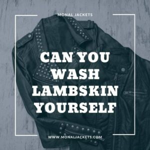 Can You Wash Lambskin Yourself