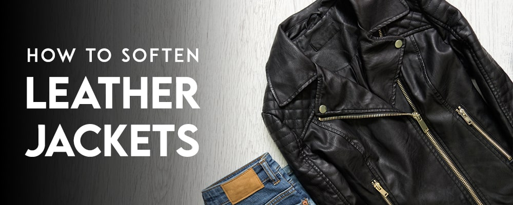 How To Soften Leather Jacket