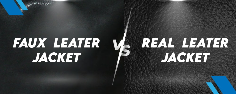 Faux leather vs Real leather Jackets
